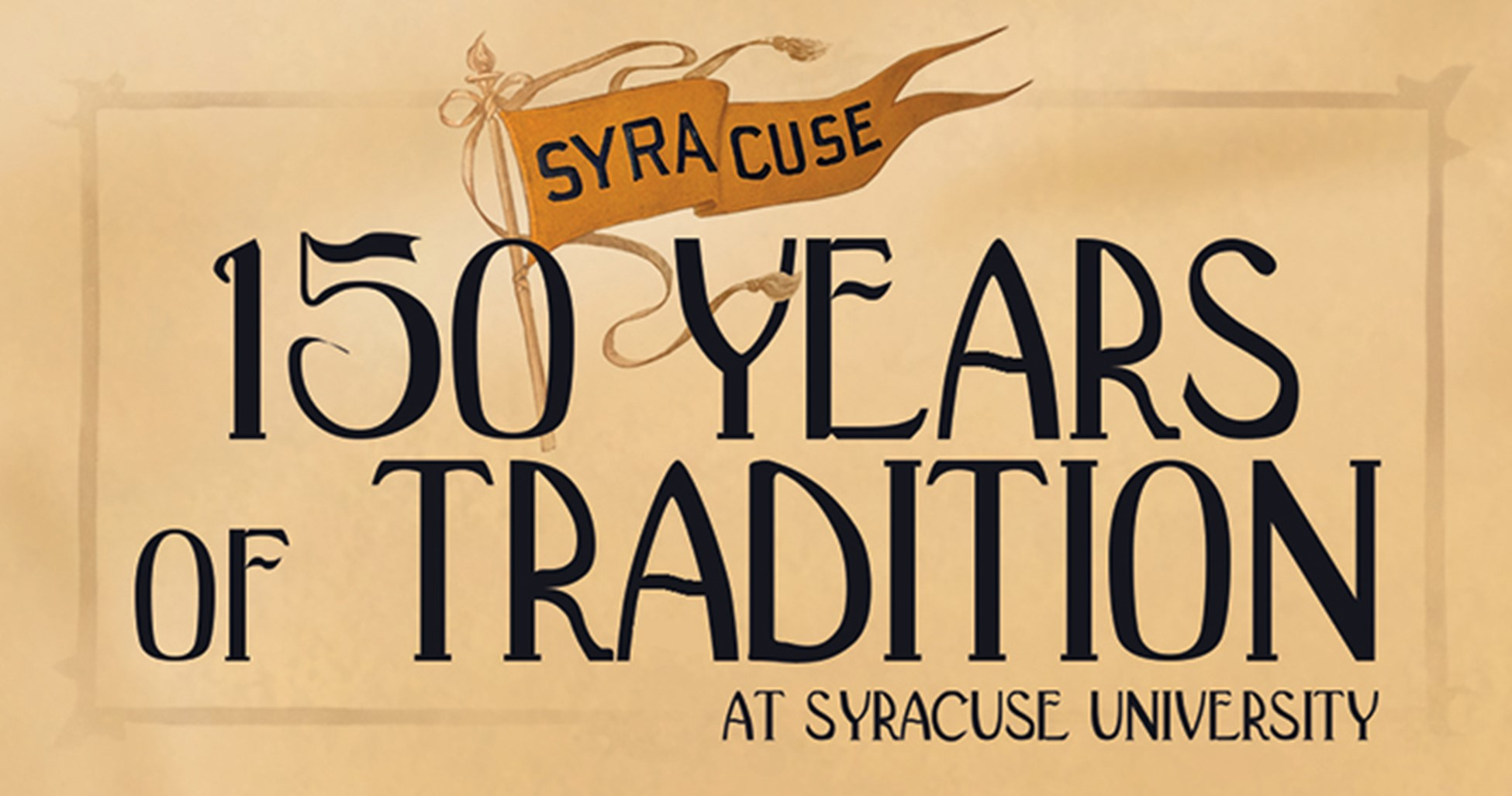 150 Years of Tradition graphic with Syracuse in banner